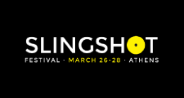 Slingshot Fest, Athens: 10 of the Weekend's Must-Have Happenings